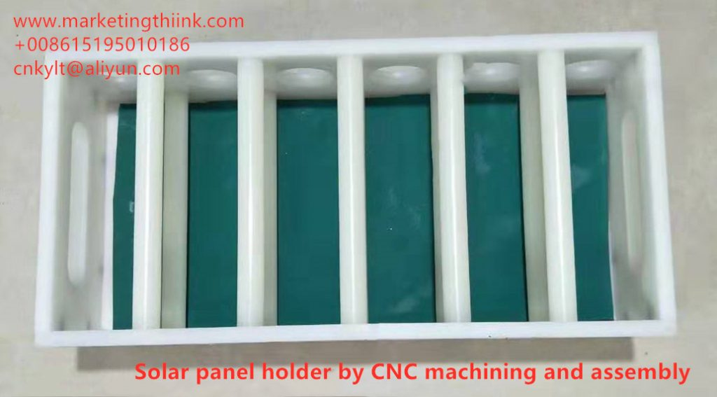 Solar panel holder by CNC machining and assembly